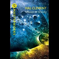 Mission Of Gravity: Mesklinite Book 1 (S.F. MASTERWORKS) (En…