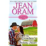 The Cowboy's Stolen Heart (The Cowboys of Sweetheart Creek, Texas Book 1)