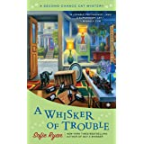 A Whisker of Trouble: A Second Chance Cat Mystery: 3