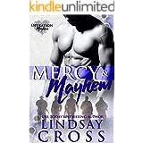 Mercy and Mayhem: Men of Mercy Book 8