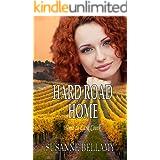 Hard Road Home (Home to Lark Creek Book 2)
