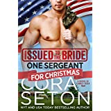 Issued to the Bride One Sergeant for Christmas (Brides of Chance Creek Book 6)