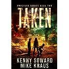 Taken: Fracture Book 2: (A Post-Apocalyptic Survival Thriller)