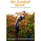 The Sweetest Secret (Brothers of the Vine Book 2)