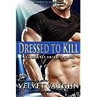Dressed to Kill (COBRA Securities Book 22)