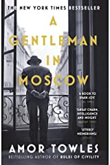 A Gentleman in Moscow: The worldwide bestseller Kindle Edition