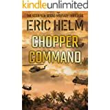 Chopper Command (The Scorpion Squad Military Thrillers Book 3)