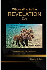 Who's Who in the Revelation Zoo: Understanding the End Times-Textbook Kindle Version (English Edition) Kindle版