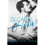 Because of Him (Fortunate Book 1)