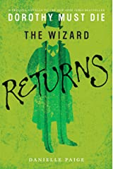 The Wizard Returns (Dorothy Must Die Book 3) Kindle Edition