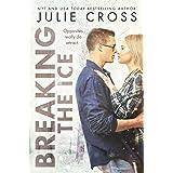 Breaking the Ice (Juniper Falls Book 2)