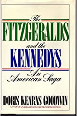 The Fitzgeralds and the Kennedys/an American Saga Hardcover