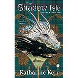 Shadow Isle: Book Three of the Silver Wyrm: 03