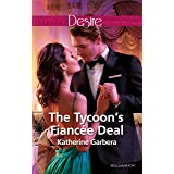 The Tycoon's Fiancée Deal (The Wild Caruthers Bachelors Book 2)