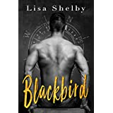Blackbird: A Steamy, Second Chance Military Romance