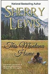 This Montana Home Kindle Edition