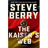 The Kaiser's Web (Cotton Malone Book 15)