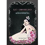 Kat in Zombieland (White Rabbit Chronicles)