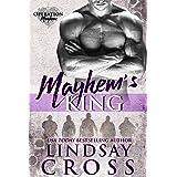 Mayhem's King: Operation Mayhem, Book 4