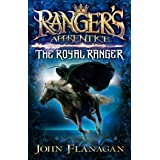Ranger's Apprentice: The Royal Ranger (Ranger's Apprentice Series Book 12)