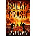 The Ruin - Solar Crash Book 3: (A Post-Apocalyptic Survival Thriller Series)
