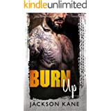 Burn Up (Steel Veins Book 2)