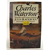 Charles Waterton, 1782-1865: Conservationist and Traveller