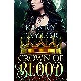 Crown of Blood: Blood Descendants Universe (Crown of Death Book 2)