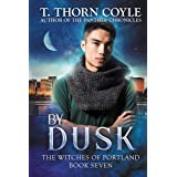 By Dusk (The Witches of Portland Book 7)