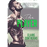 The Player: An Opposites Attract Sports Romance