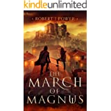The March of Magnus (The Spark City Cycle Book 2)