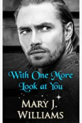 With One More Look At You (A Contemporary Friends to Lovers Romance) Kindle Edition