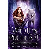 The Wolf's Proposal: A Wolf Shifter Paranormal Romance (The Witch's Pack Book 3)