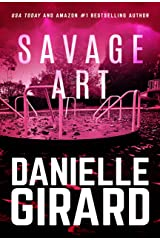 Savage Art: A Chilling Serial Killer Thriller Kindle Edition
