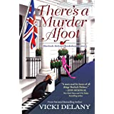 There's a Murder Afoot: A Sherlock Holmes Bookshop Mystery: 5