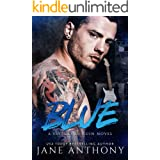 Blue: A Standalone Rockstar Romantic Suspense (Savages in Ruin Book 1)