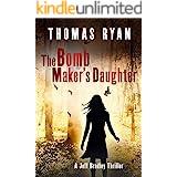 The Bomb Maker's Daughter: A Jeff Bradley Thriller (The Jeff Bradley series Book 4)