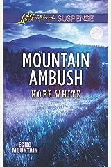 Mountain Ambush (Echo Mountain Book 6) Kindle Edition