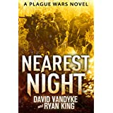 Nearest Night (Plague Wars Series Book 5) (English Edition)