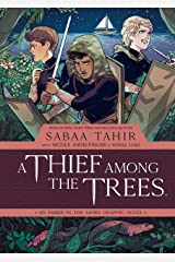 A Thief Among the Trees: An Ember in the Ashes Kindle Edition