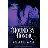 Bound by Honor: An Erotic Novel of the Robin Hood Legend (Seduced Classics Book 3)