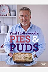 Paul Hollywood's Pies and Puds Kindle Edition