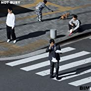 NOT BUSY