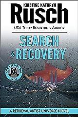 Search & Recovery: A Retrieval Artist Universe Novel: Book Four of the Anniversary Day Saga (Retrieval Artist series 11) Kindle Edition