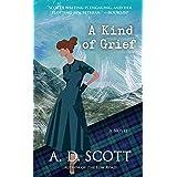 A Kind of Grief: A Novel (The Highland Gazette Mystery Series Book 6)