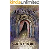 The Physics of Souls: Lucifer Thatch's Education of Witchery (Son of a Succubus Series Book 4)