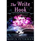 The Write Hook: A Paranormal Women's Fiction Novel: My So-Called Mystical Midlife Book One