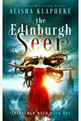 The Edinburgh Seer: Edinburgh Seer Book One Kindle Edition