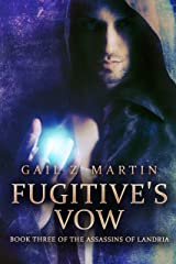 Fugitive's Vow (Assassins of Landria Book 3) Kindle Edition