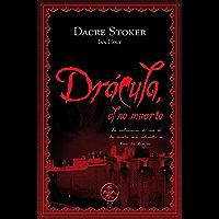 Drácula, el no muerto (Especial Novela Negra) (Spanish Editi…